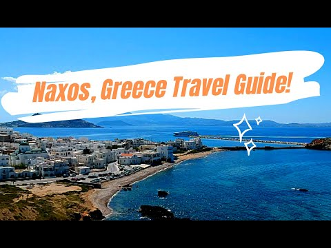 Naxos Greece Travel Guide