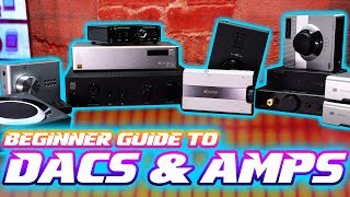 AUDIO 101: Beginner Guide to DACS and AMPS