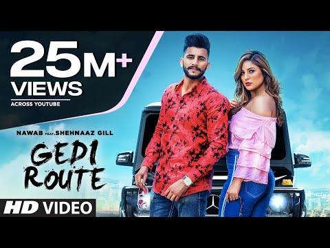 gedi-route:-nawab-|-shehnaaz-gill-|-mista-baaz-|-mandeep-mavi-|-latest-punjabi-songs-2019