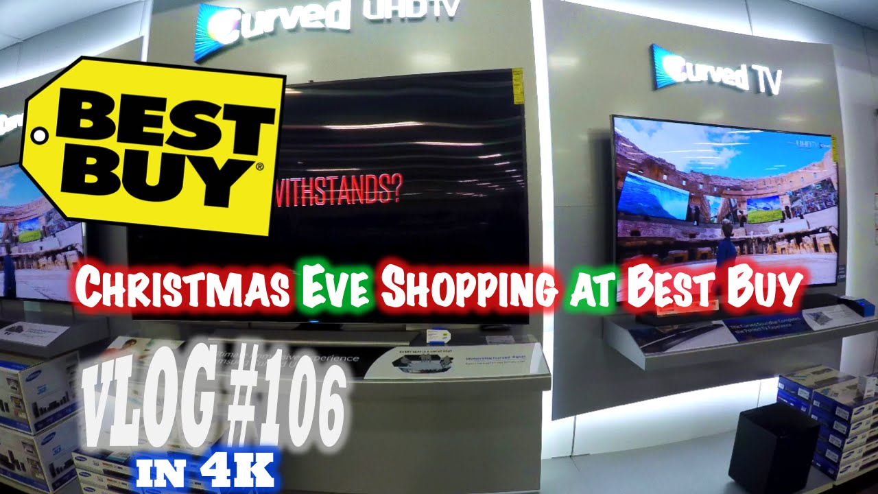 christmas eve shopping at best buy some life lessons 4k vlog 106 youtube - Best Buy Hours Christmas Eve