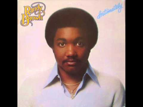 Randy Brown - I Was Blessed (The Day I Found You)