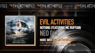 Evil Activities - Nothing (featuring MC Ruffian) (HQ)