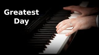 Take That | Greatest Day | Piano Cover