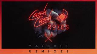 Gambar cover Cash Cash & Rozes - Matches (Max Styler Remix)
