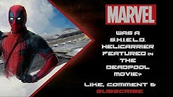 Was A Shield Helicarrier Really In Deadpool?