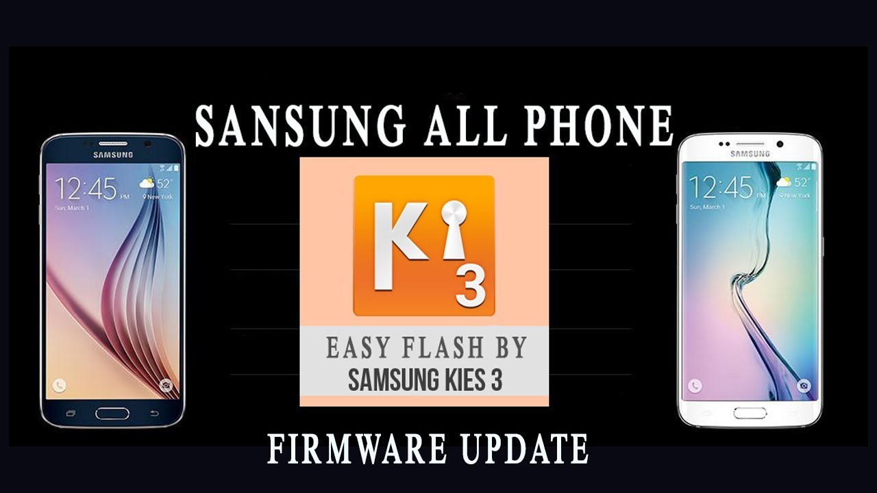 Download Easily Flash by Kies3 Restore or Unbrick Firmware update Any Samsung mobile ll shat rong