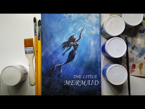 How To Paint The Little Mermaid Acrylic Art For Beginners Acrylic Painting Tutorial Youtube