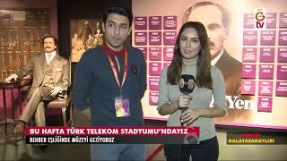 Semtin Galatasaraylısı | Galatasaray Stadyum Müzesi (8 Mart 2018)