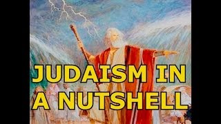 Judaism In A Nutshell Judaism 101 explained Judiasm What is Judaism Jewish Othodox Jews Beliefs