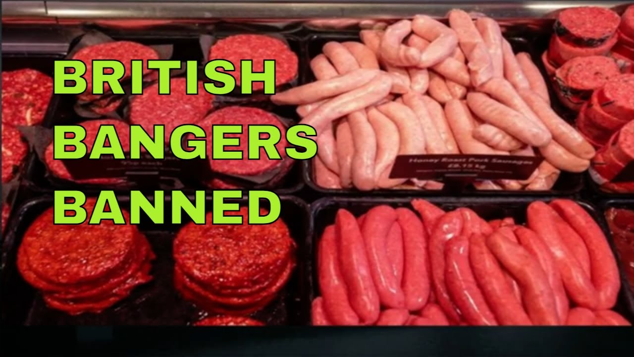 BRITISH BANGERS BANNED AFTER BREXIT