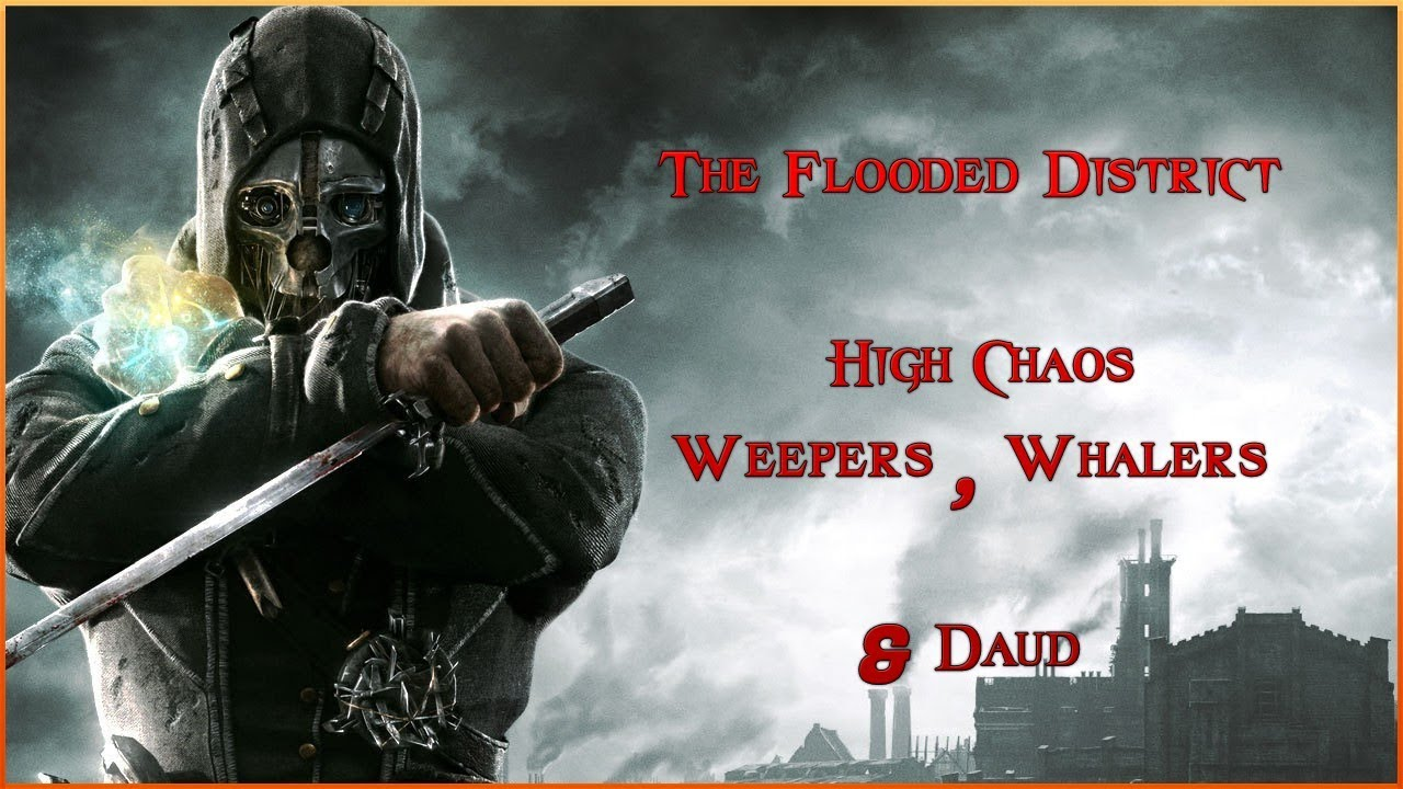dishonored the flooded district