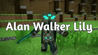 Minecraft Song - Alan Walker Lily - Minecraft Parody