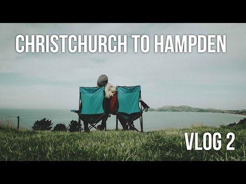 VLOG 2 || CHRISTCHURCH TO HAMPDEN, NZ