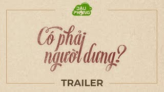 Có Phải Người Dưng ? - Trailer - Phim Sinh Viên | Đậu Phộng TV