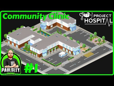 Building The Main Structure - Community Clinic - #1 - Project Hospital Services DLC
