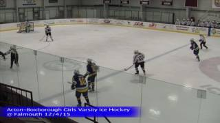 Acton Boxborough Girls Ice Hockey at Falmouth 12/4/15