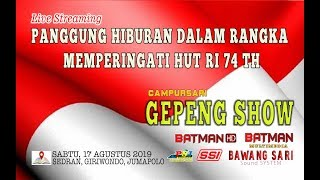 LIVE CS GEPENG SHOW//BAWANG SARI sound//BATMAN HD//Sedran, Giriwondo, Jumapolo