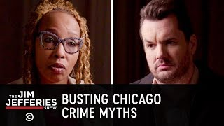 Gun Violence on the South Side of Chicago, Pt. 2 - The Jim Jefferies Show