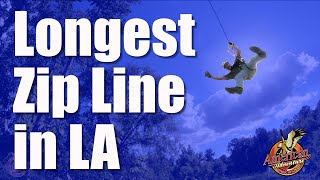 Longest Zip Line in LA at NEW Aerial Course/Animal Preserve