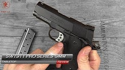 S&W Performance Center Pro Series 9mm 1911 Tabletop Review