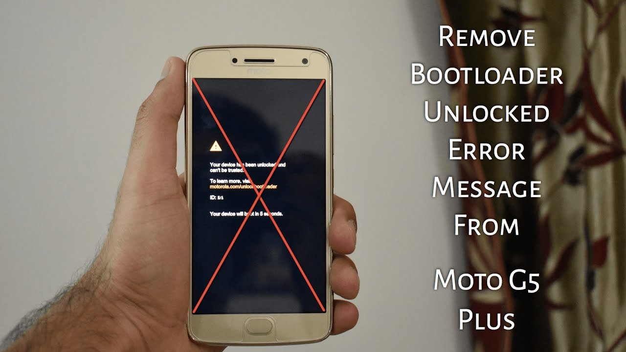 Remove Bootloader Unlocked Warning from Moto G5 Plus