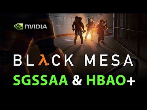 Black Mesa Source     NVIDIA SGSSAA & HBAO Guide     GTX780m 1080p 60FPS