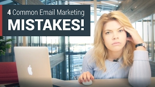 4 common email marketing mistakes (and how to avoid them)