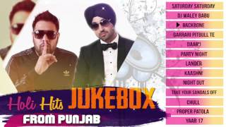 Holi Hits From Punjab – Audio Jukebox | Badshah , Diljit Dosanjh , Harrdy  …
