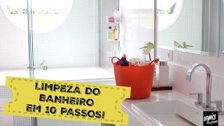 ROTINA DE LIMPEZA DO BANHEIRO EM 10 PASSOS