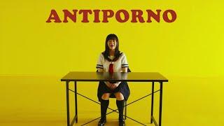 Antiporno Trailer | Spamflix