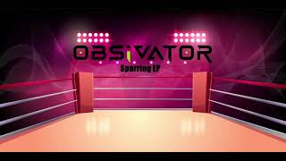 Obsivator - Don't Look Back