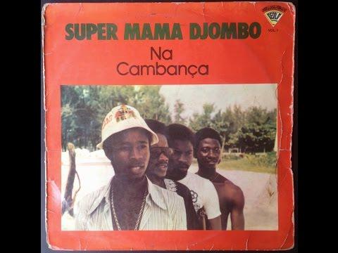 Super Mama Djombo - Na Cambança (Álbum Completo) (Full)