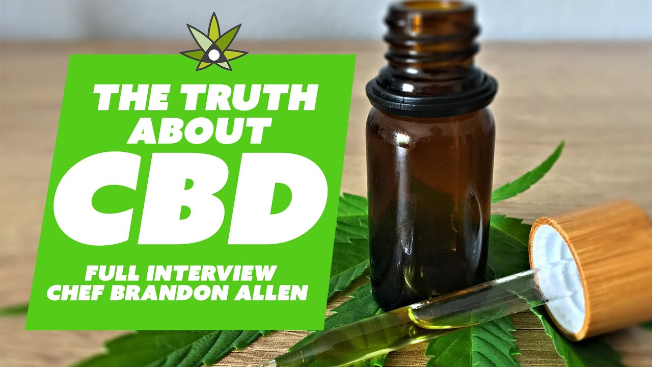 The Truth about CBD / Interview with Chef Brandon Allen of Trichome Institute
