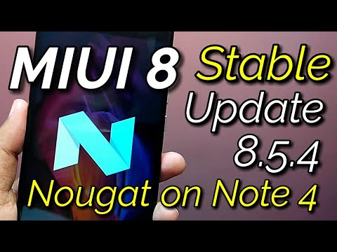 Miui 8 Stable 8.5.4 Nougat Update on Redmi Note 4 | Hindi - हिंदी