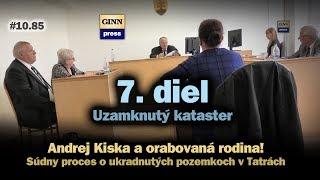 Inžinier Andrej Kiska a orabovaná rodina 7: Uzamknutý kataster #10.85
