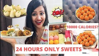 I ATE ONLY SWEET FOODS FOR 24 HOURS *10000 CALORIES*