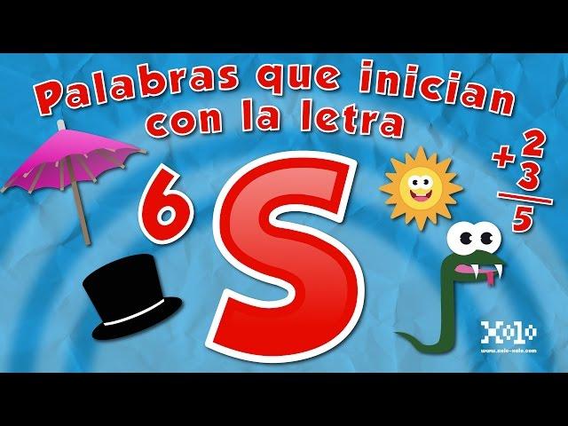 Palabras que inician con la letra S en español - Videos Aprende