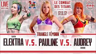 ICPW Le Combat des Titans: promo Sara Elektra vs Pauline vs Aurdey Bride