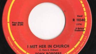 "Tony Borders - ""I Met Her In Church"""