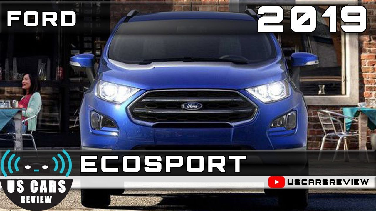 2019 ford ecosport review youtube. Black Bedroom Furniture Sets. Home Design Ideas