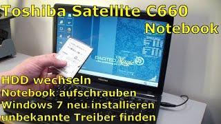 Toshiba Satellite aufschrauben - HDD tauschen Windows installieren + Treiber finden