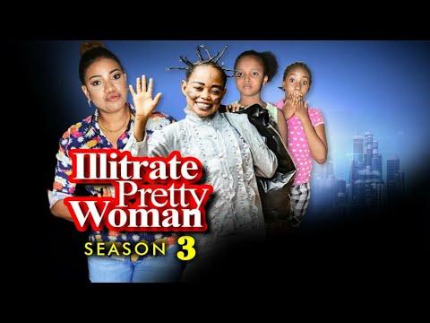 illiterate Pretty Woman Season 3 - New Movie 2019 Latest Nigerian Nollywood Movies [Queeneth HILBERT thumbnail