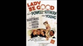 """The Last Time I Saw Paris"" from Lady Be Good - Ann Sothern"