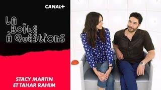 La Boîte à Questions de Stacy Martin & Tahar Rahim – 19/06/2018