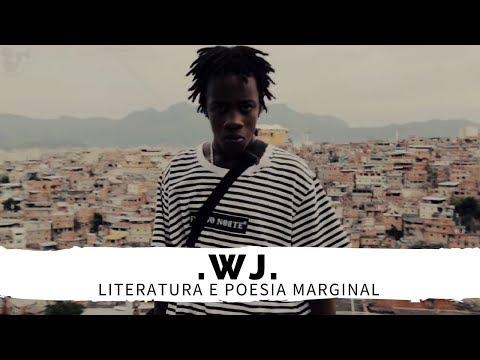 """LITERATURA E POESIA MARGINAL COM """"WJ"""""""