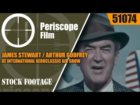 JAMES STEWART / ARTHUR GODFREY AT INTERNATIONAL AEROCLASSIC AIR SHOW PALM SPRINGS CALIFORNIA 51074