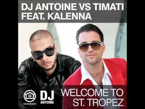 Welcome To St. Tropez (Dj Antoine  Remix)