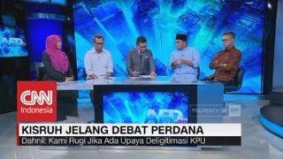 Kisruh Jelang Debat Perdana - AFD Now
