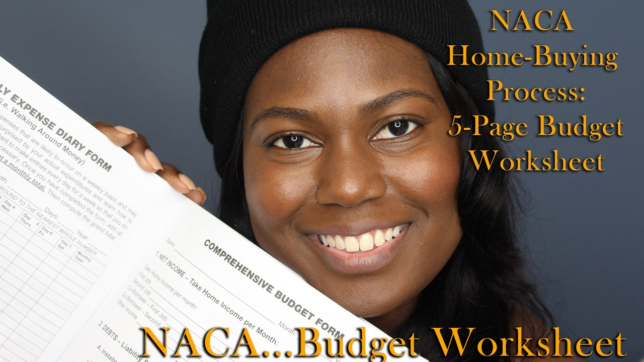 naca home buying process  budget sheet how to complete the