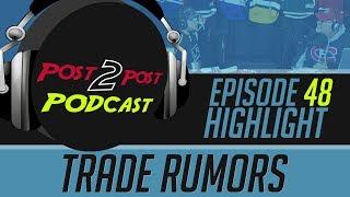 P2P Podcast #48 Highlight - Trade Rumors